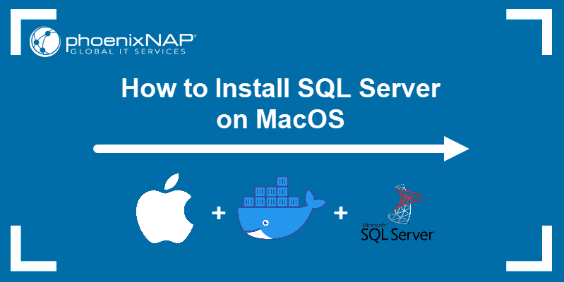 How to install SQL Server on macOS