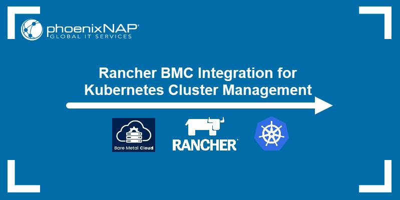 Rancher BMC Integration for Kubernetes Cluster Management