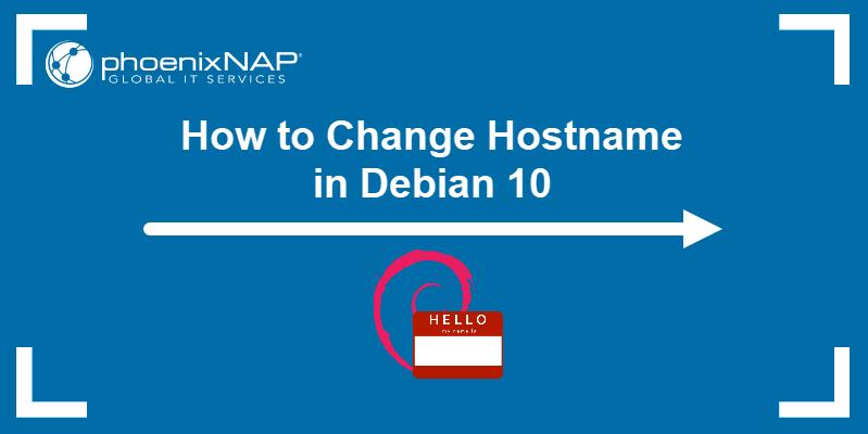 How to change hostname in Debian 10