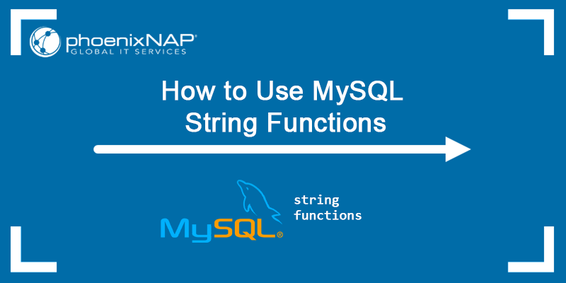 How to use MySQL string functions - examples