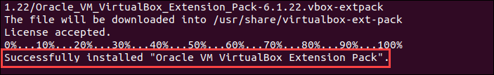Output displaying you have successfully installed VirtualBox Extension Pack.