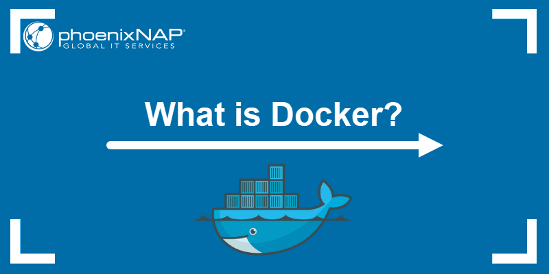 What is Docker and what is it used for